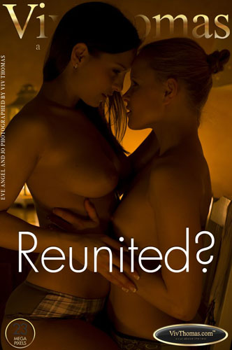 "Eve Angel & Jo ""Reunited?"""