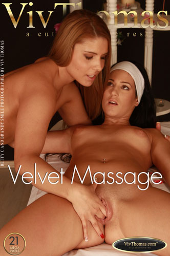 "Betty C & Brandy Smile ""Velvet Massage"""