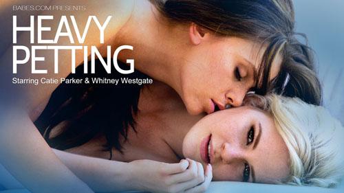 "Whitney Westgate & Catie Parker ""Heavy Petting"""