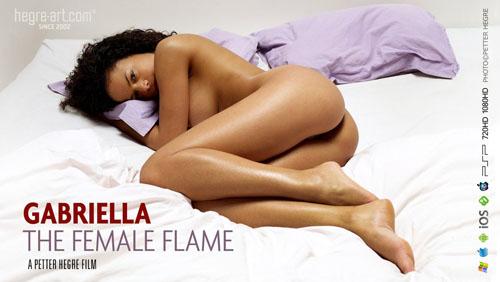"Gabriella ""The Female Flame"""