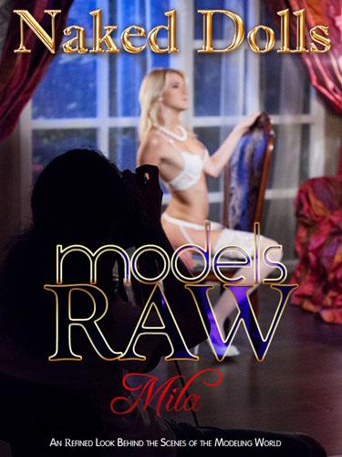 "Mila ""Models Raw"""