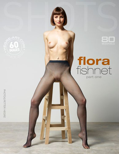 "Flora ""Fishnet. Part One"""