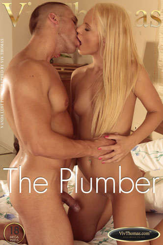 "Vanda Lust ""The Plumber"""