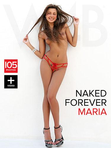 """Maria """"Naked Forever"""""""