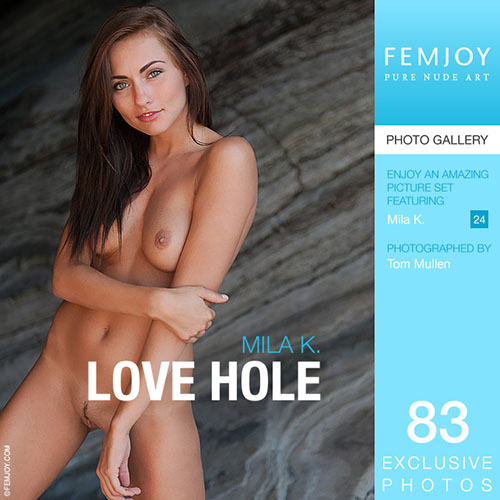 "Mila K ""Love Hole"""