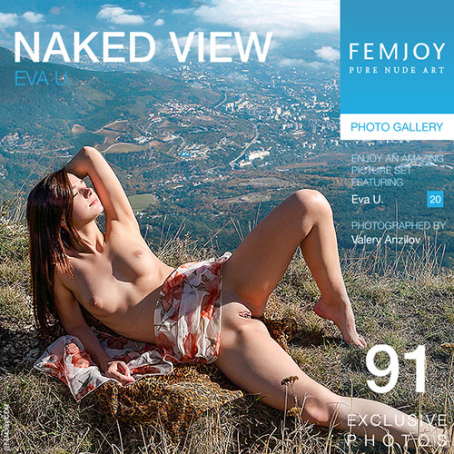 "Eva U ""Naked View"""