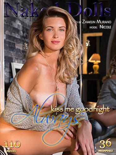 "Nicole ""Always Kiss Me Goodnight"""