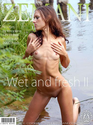 """Nadya """"Wet and Fresh II"""""""