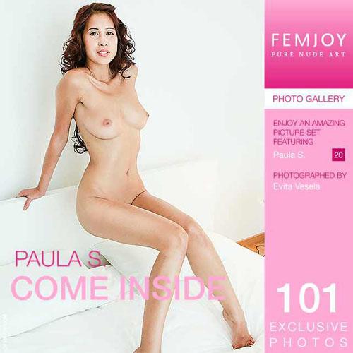 """Paula S """"Come Inside"""""""