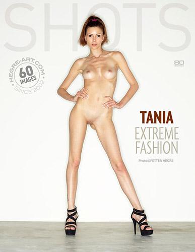 """Tania """"Extreme Fashion"""""""