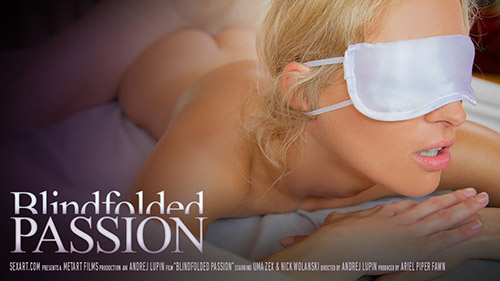 "Uma ""Blindfolded Passion"""