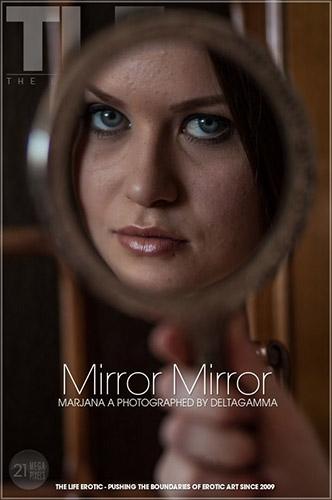 "Marjana A ""Mirror Mirror"""