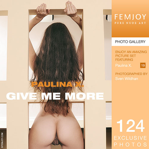 "Paulina X ""Give Me More"""