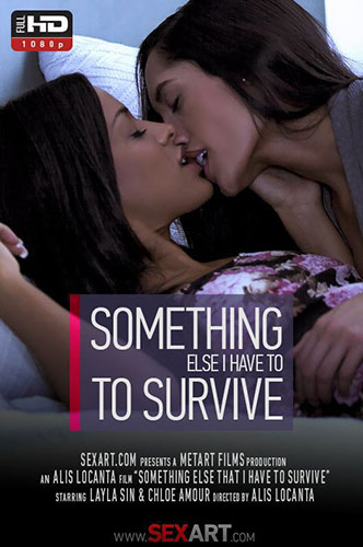 """Chloe Amour & Layla Sin  """"Something Else That I Have To Survive"""""""