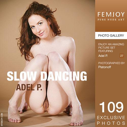 "Adel P ""Slow Dancing"""