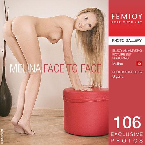 "Melina ""Face To Face"""