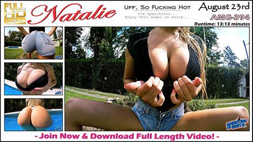"Natalie ""Uff, So Fucking Hot"""