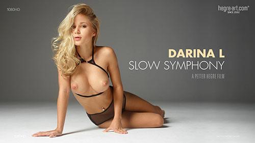 """Darina L """"Slow Symphony"""""""