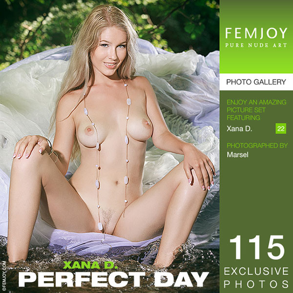 """Xana D """"Perfect Day"""""""
