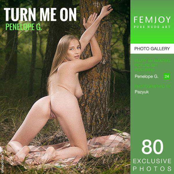 "Penelope G ""Turn Me On"""