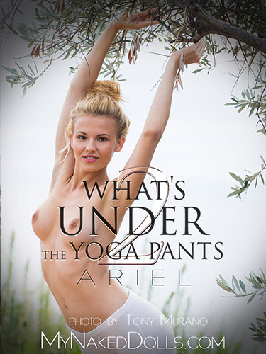 "Ariel ""What's Under The Yoga Pants"""