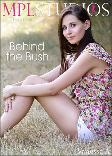 "Vanessa A ""Behind The Bush"""