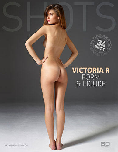"""Victoria R """"Form And Figure"""""""