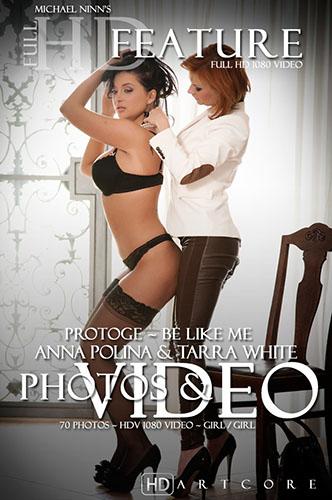 "Anna Polina & Tarra White ""Protoge Scene 4 - Be Like Me"""
