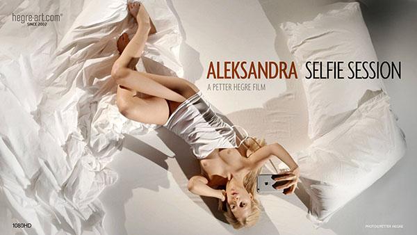 """Aleksandra """"Selfie Session"""""""