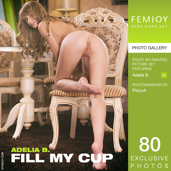 "Adelia B ""Fill My Cup"""
