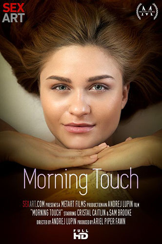 "Cristal Caitlin & Sam Brooke ""Morning Touch"""