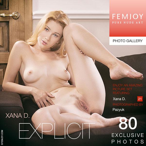 """Xana D """"Explicit"""""""