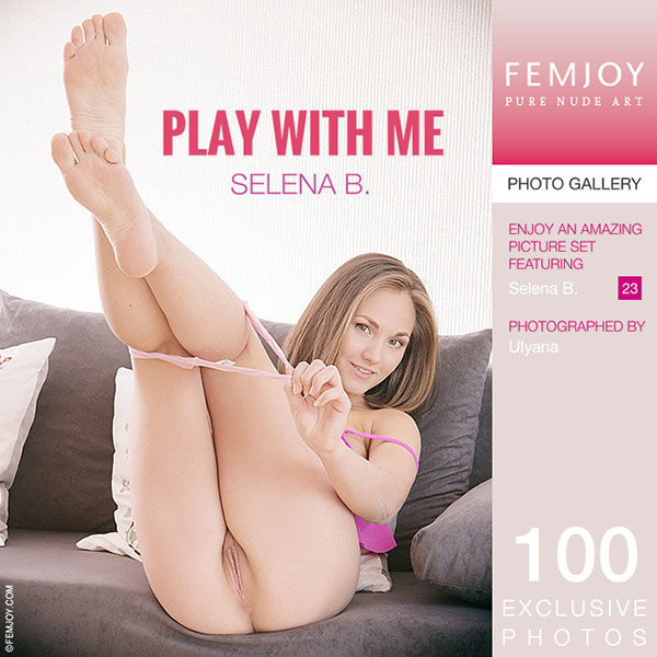 "Selena B in ""Play With Me"" by Ulyana"