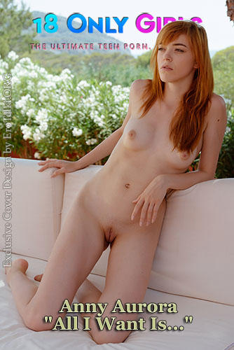 """Anny Aurora """"All I Want Is..."""""""