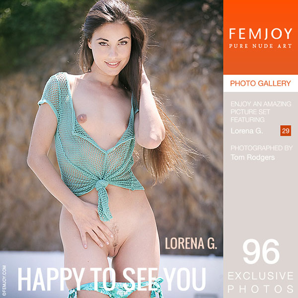 "Lorena G ""Happy To See You"""