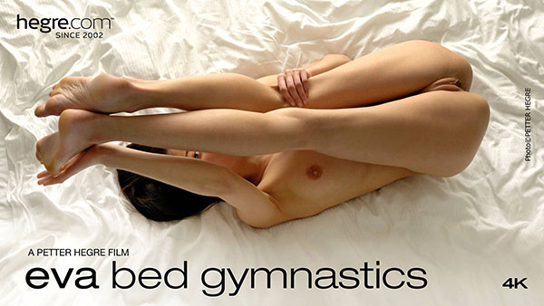 "Eva ""Bed Gymnastics"""
