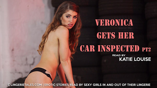 """Katie Louise """"Veronica Gets Her Car Inspected. Pt 2"""""""