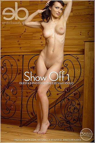 """Olesya D """"Show Off 1"""""""