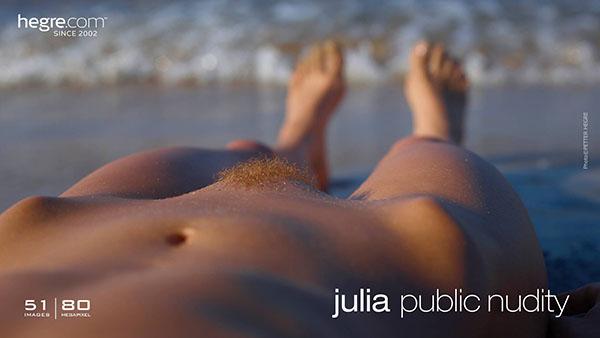 "Julia ""Public Nudity"""