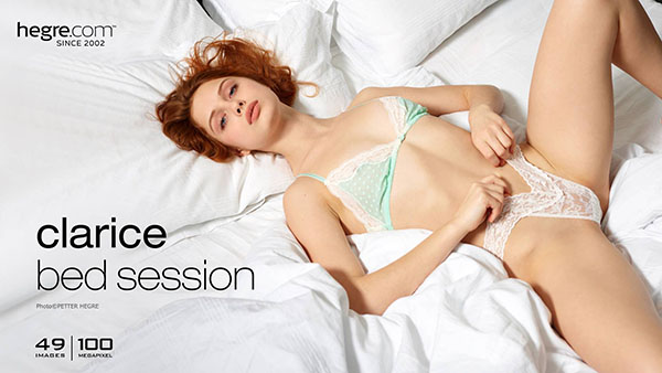 """Clarice """"Bed Session"""""""