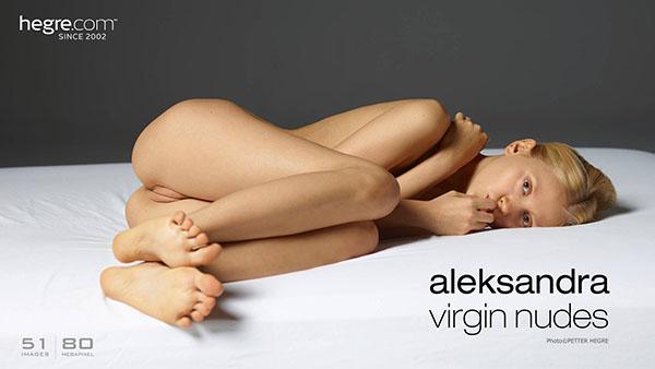 """Aleksandra """"Virgin Nudes"""""""