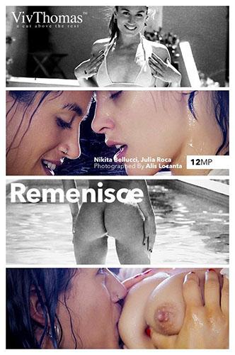 """Julia Roca & Nikita Bellucci """"Remenisce"""" by Alis Locanta"""
