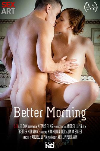 "Linda Sweet & Maxmilian Dior ""Better Morning"""