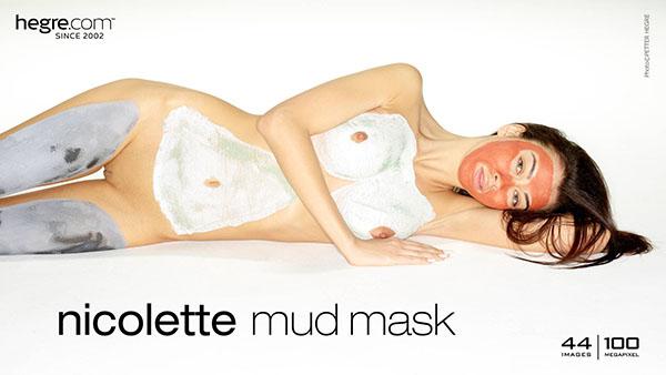 """Nicolette """"Mud Mask"""""""