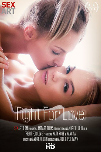 "Katy Rose & Nancy A ""Fight For Love"""