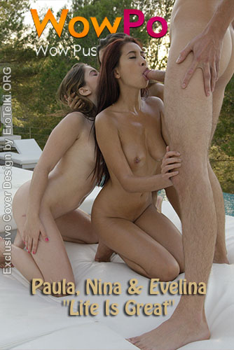 "Paula Shy, Nina North & Evelina Darling ""Life Is Great"""
