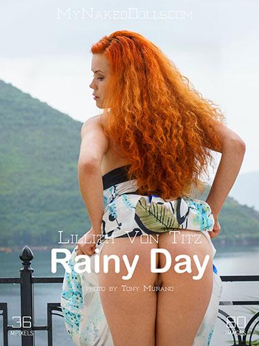"""Lillith Von Titz """"Rainy Day"""""""