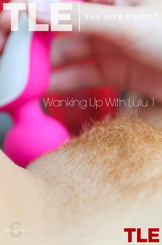 "Lulu ""Wanking Up With Lulu 1"""