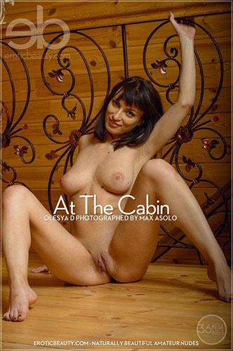 "Olesya D ""At The Cabin"""