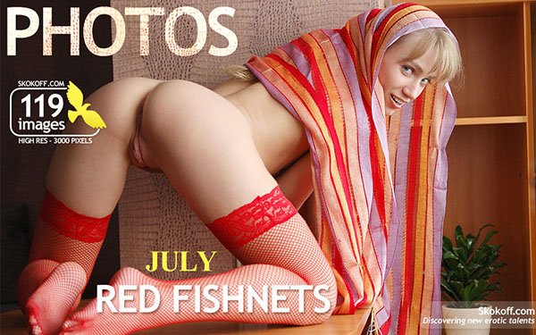 """July """"Red Fishnets"""""""